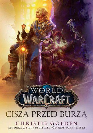 Okładka książki/ebooka World of Warcraft: Cisza przed burzą