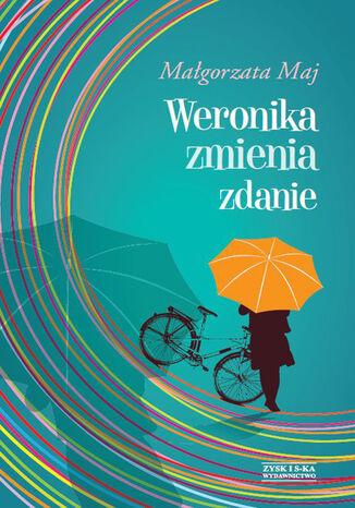 Okładka książki/ebooka Weronika zmienia zdanie