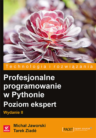 Okładka książki/ebooka Profesjonalne programowanie w Pythonie. Poziom ekspert. Wydanie II