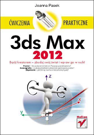Okładka książki/ebooka 3ds Max 2012. Ćwiczenia praktyczne