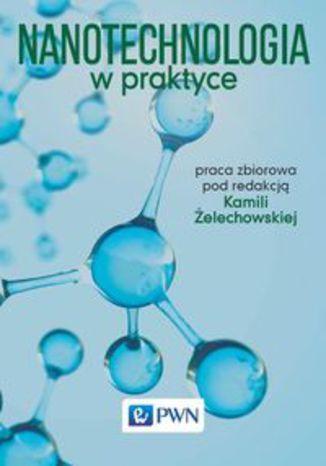 Okładka książki Nanotechnologia w praktyce