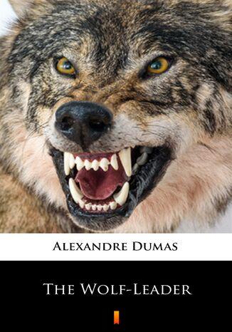 Okładka książki/ebooka The Wolf-Leader
