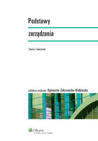 Okładka książki/ebooka Podstawy zarządzania. Teoria i ćwiczenia