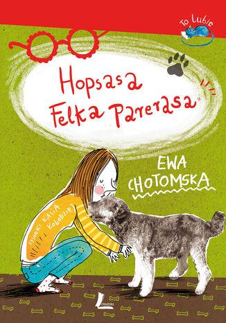Okładka książki/ebooka Hopsasa Felka Parerasa