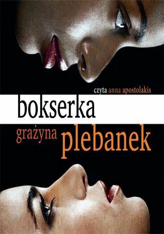 Okładka książki/ebooka Bokserka