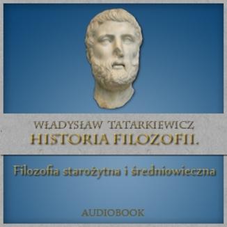 Okładka książki Historia filozofii. Filozofia starożytna i średniowieczna TOM I