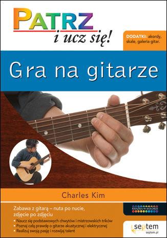 Okładka książki Gra na gitarze. Patrz i ucz się!