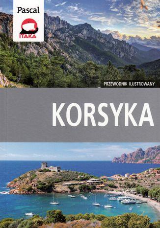 Okładka książki/ebooka Korsyka Przewodnik ilustrowany