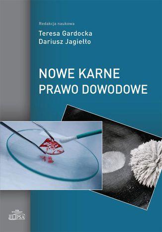 Okładka książki/ebooka Nowe karne prawo dowodowe
