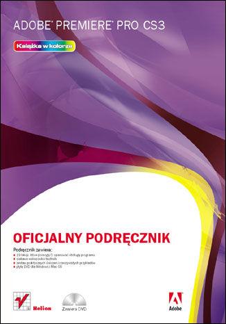 Okładka książki/ebooka Adobe Premiere Pro CS3. Oficjalny podręcznik