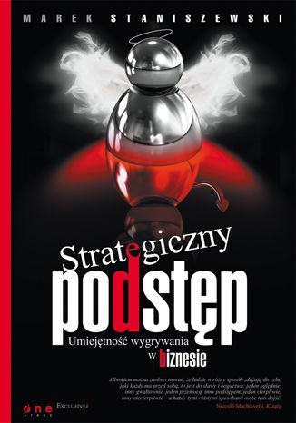 Okładka książki/ebooka Strategiczny podstęp. Umiejętność wygrywania w biznesie