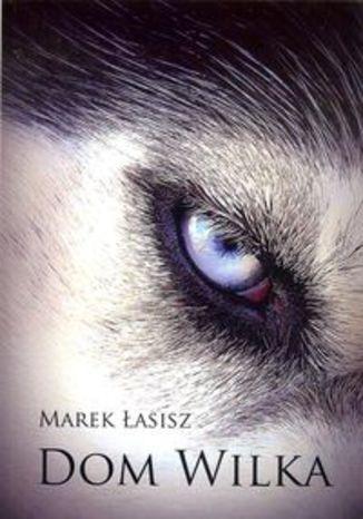 Okładka książki/ebooka Dom wilka
