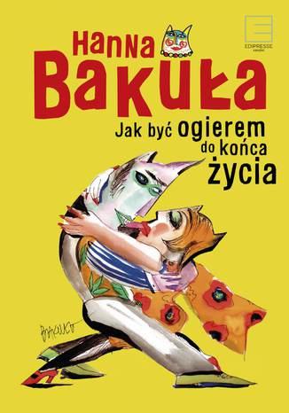 Okładka książki/ebooka Jak być ogierem do końca życia?