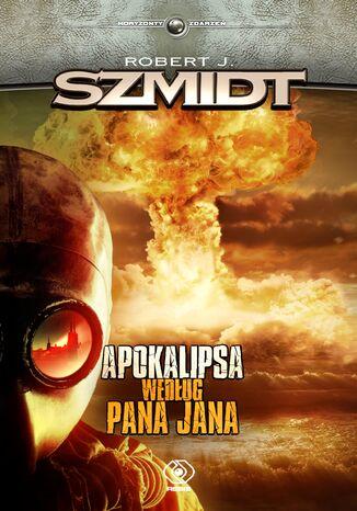 Okładka książki/ebooka Apokalipsa według Pana Jana