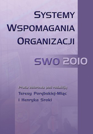 Okładka książki/ebooka Systemy Wspomagania Organizacji SWO 2010