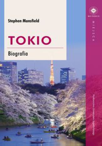 Okładka książki Tokio Biografia