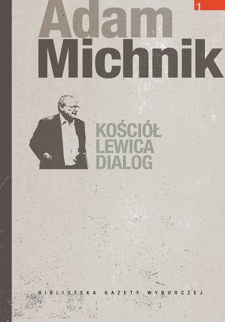 Okładka książki/ebooka Kościół. Lewica. Dialog