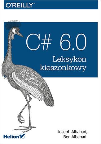 Okładka książki/ebooka C# 6.0. Leksykon kieszonkowy