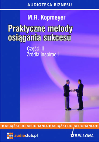 Okładka książki/ebooka Praktyczne metody osiągania sukcesu  Część 3