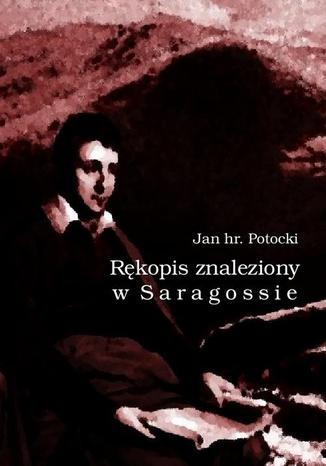 Okładka książki/ebooka Rękopis znaleziony w Saragossie