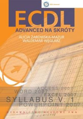 Okładka książki/ebooka ECDL Advanced na skróty + CD