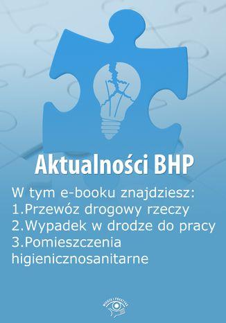 Okładka książki/ebooka Aktualności BHP, wydanie czerwiec 2014 r