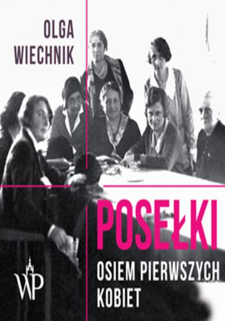 Okładka książki/ebooka Posełki. Osiem pierwszych kobiet