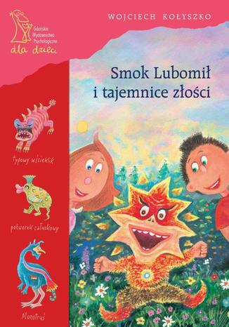 Okładka książki/ebooka Smok Lubomił i tajemnice złości