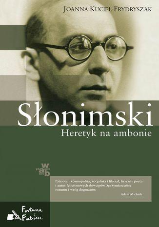 Okładka książki/ebooka Słonimski. Heretyk na ambonie