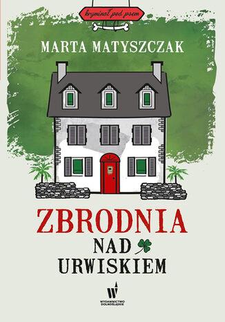 Okładka książki/ebooka Kryminał pod psem. Zbrodnia nad urwiskiem