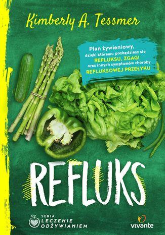 Okładka książki/ebooka Leczenie odżywianiem. Refluks