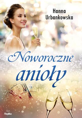 Okładka książki/ebooka Noworoczne anioły