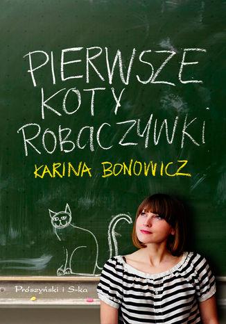 Okładka książki/ebooka Pierwsze koty robaczywki