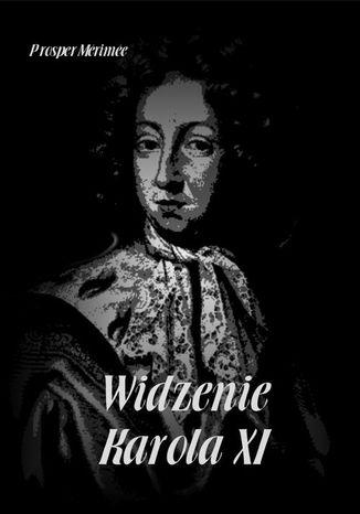 Okładka książki/ebooka Widzenie Karola XI