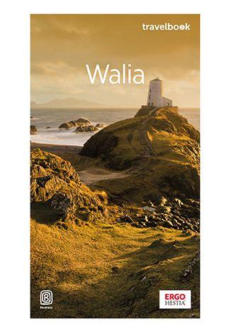 Okładka książki/ebooka Walia. Travelbook. Wydanie 1