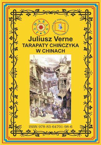 Okładka książki/ebooka Tarapaty Chińczyka w Chinach. Pierwsze pełne tłumaczenie