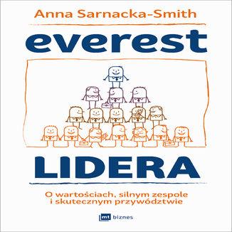 Okładka książki/ebooka Everest Lidera. O wartościach, silnym zespole i skutecznym przywództwie