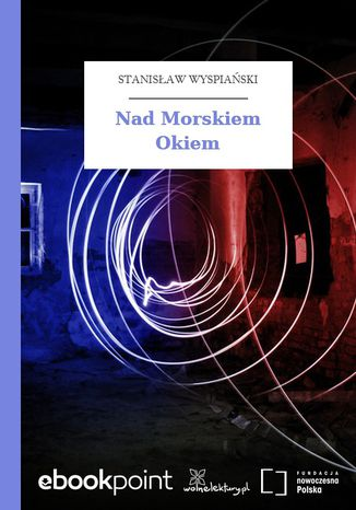 Okładka książki/ebooka Nad Morskiem Okiem