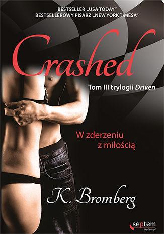 Okładka książki/ebooka Crashed. W zderzeniu z miłością