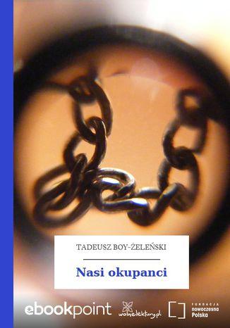 Okładka książki/ebooka Nasi okupanci