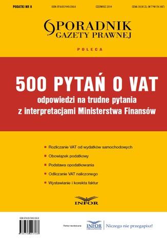 Okładka książki/ebooka 500 pytań o VAT - odpowiedzi z interpretacjami MF