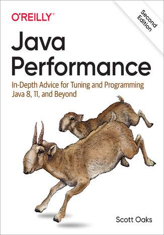 Okładka książki/ebooka Java Performance. In-Depth Advice for Tuning and Programming Java 8, 11, and Beyond. 2nd Edition