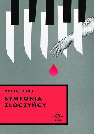 Okładka książki/ebooka Symfonia złoczyńcy