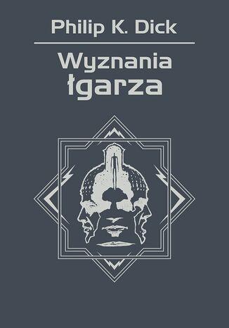 Okładka książki/ebooka Wyznania łgarza