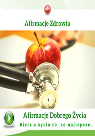 Okładka książki/ebooka Afirmacje zdrowia