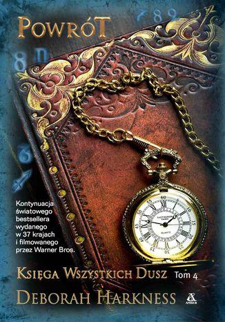 Okładka książki/ebooka Księga Wszystkich Dusz. Tom 4: Powrót