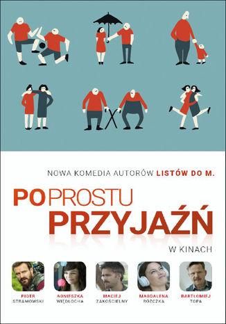 Okładka książki/ebooka Po prostu przyjaźń