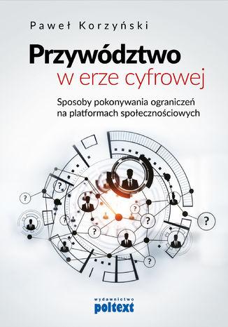 Okładka książki/ebooka Przywództwo w erze cyfrowej
