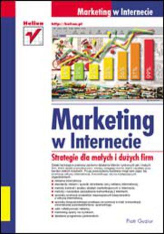 Okładka książki/ebooka Marketing w Internecie. Strategie dla małych i dużych firm