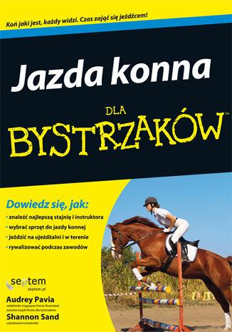 Okładka książki/ebooka Jazda konna dla bystrzaków